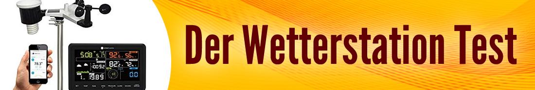 Wetterstation Test ++ Testsieger ++ Top 5 Produkte